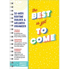 The Best Is Yet to Come Undated Planner