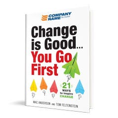 Change is Good...You Go First Customized Book
