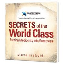 Secrets of the World Class Customized Paperback Book