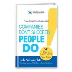 Companies Don't Succeed, People Do Customized Book