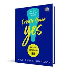 Create Your Yes