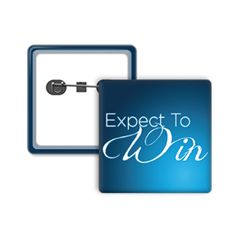 Expect to Win Small Square Button