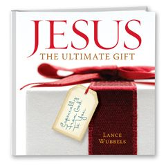 Jesus the Ultimate Gift