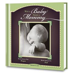Why a Baby Needs a Mommy Personalized Book