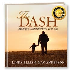 The Dash: Making a Difference with Your Life (Classic Cover)