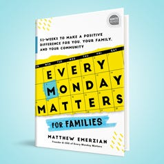 Every Monday Matters for Families