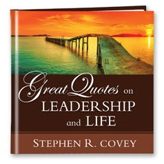 Great Quotes on Leadership and Life