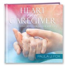 Heart of a Caregiver