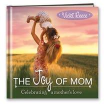 The Joy Of Mom
