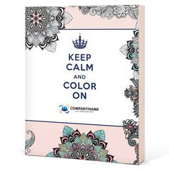 Keep Calm and Color On: For Your Inner Creative Customized Coloring Book