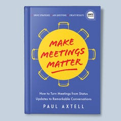 Make Meetings Matter
