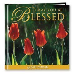 May You Be Blessed