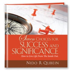 Seven Choices for Success and Significance