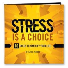 Stress Is A Choice Inspirational Book