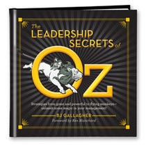 The Leadership Secrets of Oz