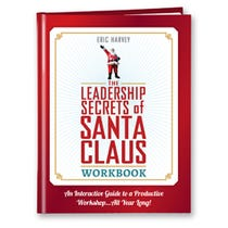The Leadership Secrets of Santa Claus Workbook