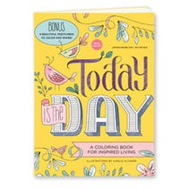 Today Is the Day Coloring Book