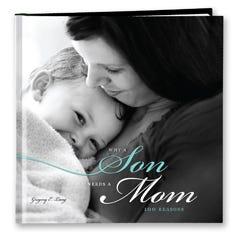 Why a Son Needs a Mom