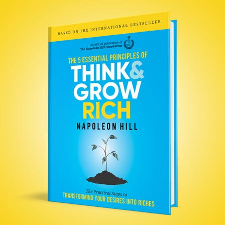 The 5 Essential Principles of Think and Grow Rich book