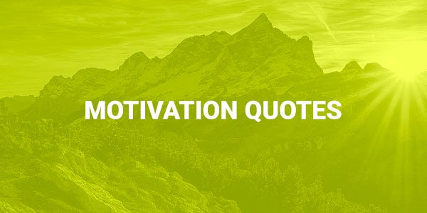 Motivation Quotes