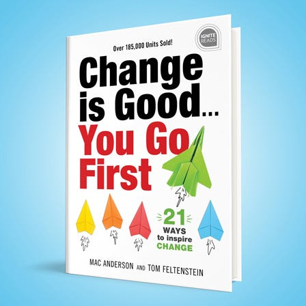 Change is Good...You Go First book