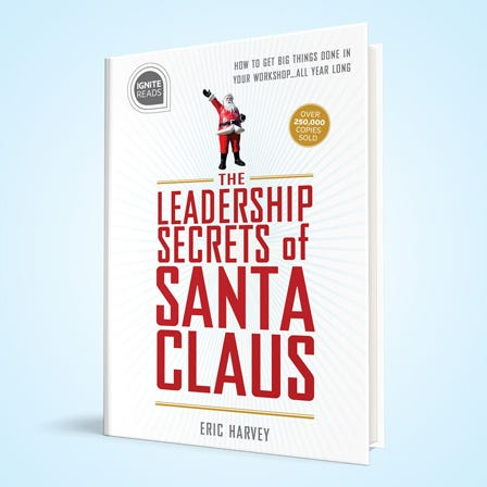 The Leadership Secrets of Santa Claus book