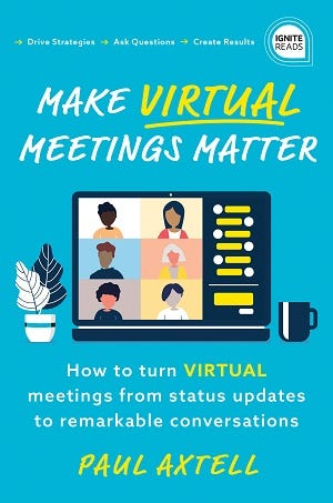 Make Virtual Meetings Matter